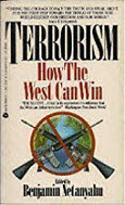 Prime Minister of Israel, Chairman of the Likud Party Author Terrorism How the West Can Win