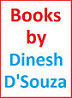 Dinesh D'Souza Author Books