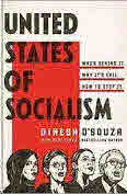 Dinesh D'Souza Author United States of Socialism