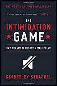 Kimberley Strassel The Intimidtion Game...