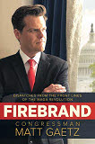 Rep. Matt Gaetz author Firebrand