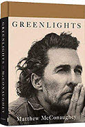 U.S. Actor Matthew McConaughey ...embrace the President, Author Greenlights