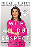 Nikki Haley Author With All Due Respect