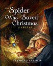 Raymond Arroyo Author The Spider Who Saved Christmas
