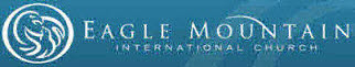 Eagle Mountain International Church website