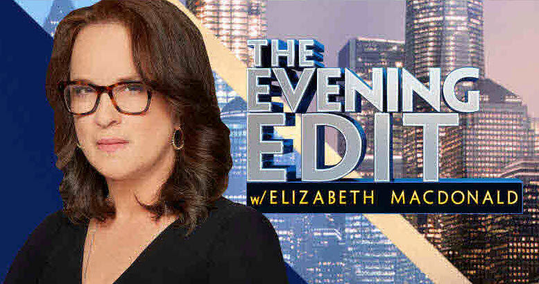 Elizabeth MacDonald on The Evenimg Edit on Fox Business Network
