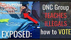 EXPOSED: DNC Group Teaches Illigals how to VOTE