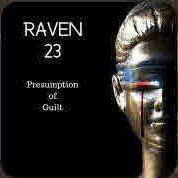 Raven 23 Presumption Guilt on Stitcher website
